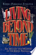 Living Beyond Time Help You Get The Most Out