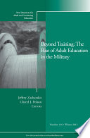 Beyond Training  The Rise of Adult Education in the Military