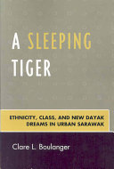A Sleeping Tiger Urbanization Among Dayaks And Also