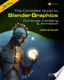 The Complete Guide to Blender Graphics