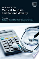 Handbook On Medical Tourism And Patient Mobility