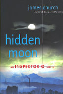 Hidden Moon Find Himself Embroiled In An Investigation