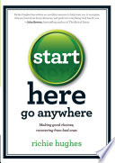 Start Here Go Anywhere