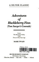 Adventures of Huckleberry Finn  Tom Sawyer s Comrade