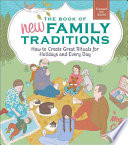The Book of New Family Traditions  Revised and Updated