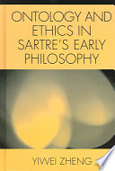 Ontology and Ethics in Sartre s Early Philosophy