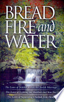 Bread  Fire  and Water