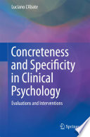 Concreteness and Specificity in Clinical Psychology