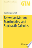 Brownian Motion Martingales And Stochastic Calculus