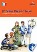 12 Petites Pieces a Jouer