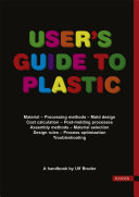 User S Guide To Plastic book