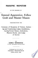 Masonic Monitor of the Degrees of Entered Apprentice  Fellow Craft  and Master Mason