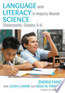 Language and Literacy in Inquiry-Based Science Classrooms, Grades 3-8 With National Science Education Standards