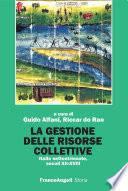 La gestione delle risorse collettive  Italia settentrionale  secoli XII XVIII