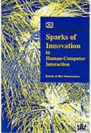 Sparks of Innovation in Human-computer Interaction