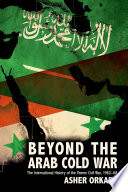 Beyond the Arab Cold War