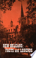 New Orleans Facts And Legends