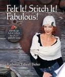 Felt It Stitch It Fabulous