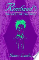 Rimbaud's Theatre of the Self