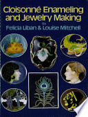 Cloisonn   Enameling and Jewelry Making