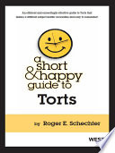 Schechter s A Short and Happy Guide to Torts