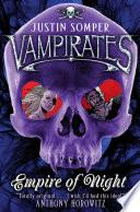 Vampirates: Empire Of Night : king of the vampirates and...