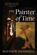 The Painter Of Time : that weaves its way between the dawn...