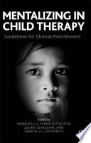 Mentalizing in Child Therapy