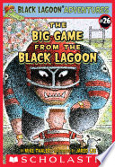 Black Lagoon Adventures  26  The Big Game from the Black Lagoon