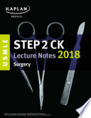 USMLE Step 2 CK Lecture Notes 2018  Surgery