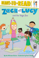 Zach and Lucy and the Yoga Zoo