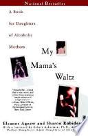 My Mama s Waltz