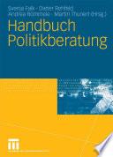 Handbuch Politikberatung