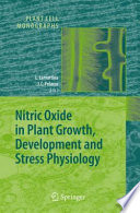 Nitric Oxide In Plant Growth, Development And Stress Physiology : oxide (no) biology, biochemistry, molecular biology, and...