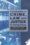 Introduction to Crime  Law and Justice in Hong Kong