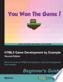 HTML5 Game Development by Example: Beginner's Guide