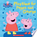 Play Time for Peppa and George  Peppa Pig
