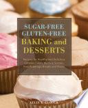 Sugar Free Gluten Free Baking and Desserts