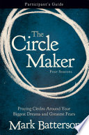The Circle Maker Participant s Guide