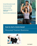 How to Start a Home based Personal Trainer Business