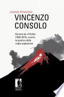 Vincenzo Consolo  gli anni de   l   Unit      1992 2012   ovvero la poetica della colpa espiazione