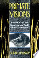Primate Visions