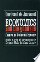Economics and the Good Life
