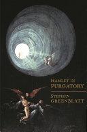 Hamlet in Purgatory