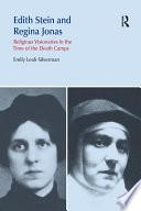 Edith Stein and Regina Jonas