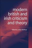 Modern British and Irish Criticism and Theory