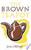 The Brown Teapot
