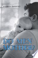 Do Men Mother