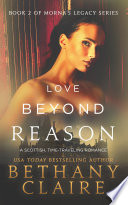 Love Beyond Reason  A Scottish Time Travel Romance