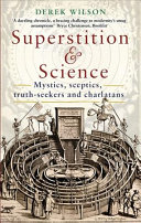 Superstition And Science 1450 1750